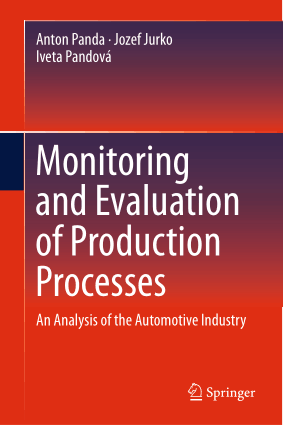 Monitoring and Evaluation of Production Processes An Analysis of the Automotive Industry Anton Panda