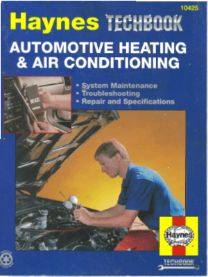 The haynes automotive heating and air conditioning systems manual by mike stubblefield