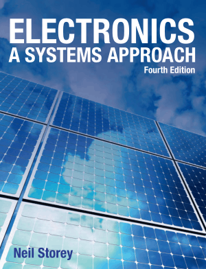 Electronics A Systems Approach Fourth Edition Neil Storey