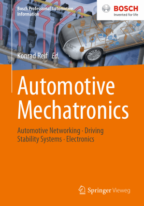 Automotive Mechatronics Automotive Networking Driving Stability Systems Electronics Konrad Reif