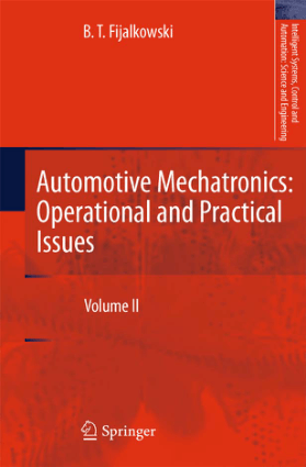 Automotive Mechatronics Operational and Practical Issues Volume II B. T. Fijalkowski