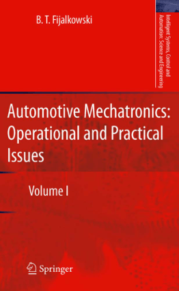 Automotive Mechatronics Operational and Practical Issues Volume I B. T. Fijalkowski
