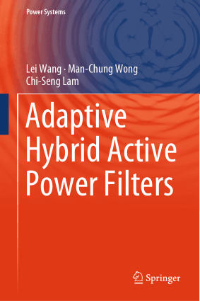 Adaptive Hybrid Active Power Filters Lei Wang