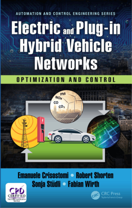 Electric and Plugin Hybrid Vehicle Networks Optimization and Control Emanuele Crisostomi