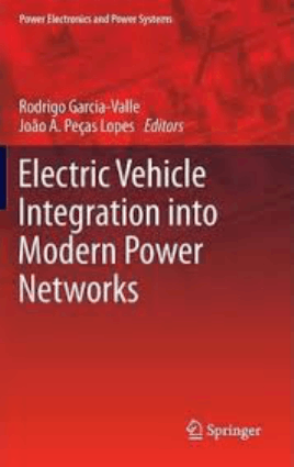 Electric Vehicle Integration into Modern Power Networks Rodrigo Garcia Valle