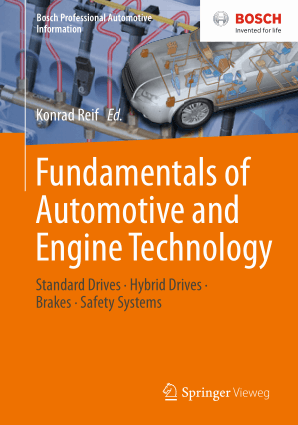 Fundamentals of Automotive and Engine Technology Standard Drives Hybrid Drives Brakes Safety Systems Konrad Reif