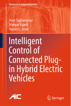 Intelligent Control of Connected Plug in Hybrid Electric Vehicles Amir Taghavipour