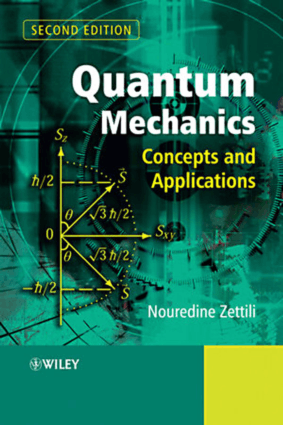 Quantum Mechanics Concepts and Applications Second Edition by Nouredine Zettili