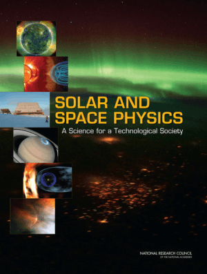 Solar and Space Physics A Science for a Technological Society