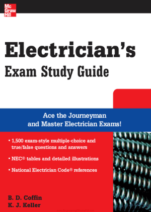 Electricians Exam Study Guide By B. D. Coffin and K. J. Keller