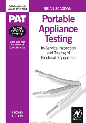 PAT Portable Appliance Testing In-Service Inspection and Testing of Electrical Equipment Second eEdition by Brian Scaddan