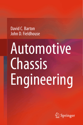 Automotive Chassis Engineering David C. Barton and John D. Fieldhouse