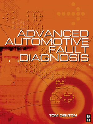 Advanced Automotive Fault Diagnosis Second edition Tom Denton