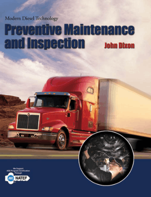 Modern diesel technology preventive maintenance and inspection john dixon