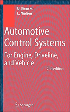Automotive Control Systems For Engine Driveline and Vehicle Second edition Uwe Kiencke and Lars Nielsen