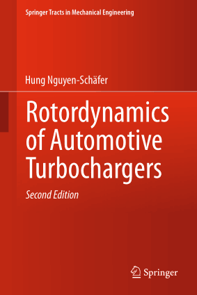 Rotordynamics of Automotive Turbochargers Second Edition Hung Nguyen Schafer