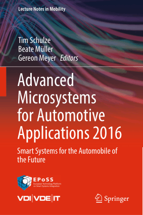 Advanced Microsystems for Automotive Applications 2016 Smart Systems for the Automobile of the Future Tim Schulze