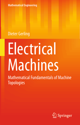 Electrical Machines Mathematical Fundamentals of Machine Topologies