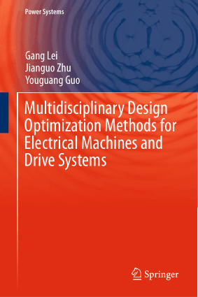 Multidisciplinary Design Optimization Methods for Electrical Machines and Drive Systems