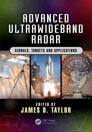 Advanced Ultrawideband Radar Signals Targets and Applications 1st Edition by James D. Taylor