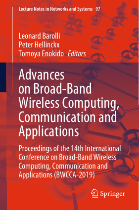 Advances on Broad-Band Wireless Computing Communication and Applications by Leonard Barolli Peter Hellinckx and Tomoya Enokido