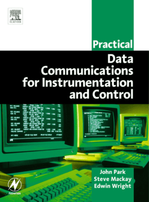 Data Communications for Instrumentation and Control by John Park