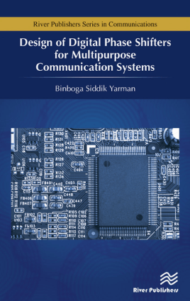 Design of Digital Phase Shifters for Multipurpose Communication Systems by Binboga Siddik Yarman