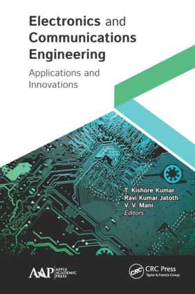 Electronics and Communications Engineering Applications and Innovations Edited By T. Kishore Kumar Ravi Kumar Jatoth and V. V. Mani