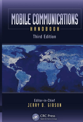 Mobile Communications Handbook Third Edition by Jerry D. Gibson