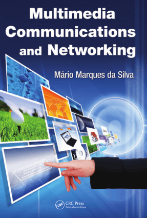 Multimedia Communications and Networking Edited by Mr. Mario Marques da Silva