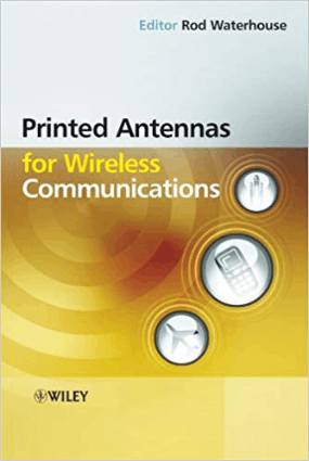 Printed Antennas for Wireless Communications by Rod Waterhouse