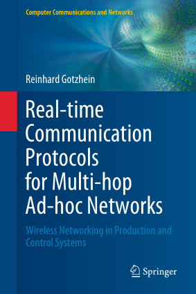 Real-time Communication Protocols for Multi-hop Ad-hoc Networks Wireless Networking in Production and Control Systems by