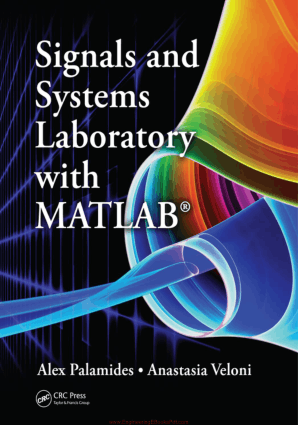 Signals and Systems Laboratory with MATLAB By Alex Palamides and Anastasia Veloni