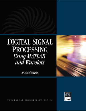 Digital Signal Processing Using MATLAB and Wavelets By Michael Weeks
