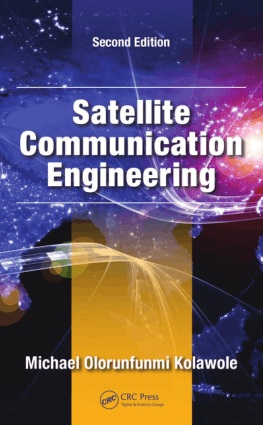 Satellite Communication Engineering Second Edition by Michael Olorunfunmi Kolawole