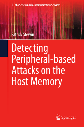 Detecting Peripheral-based Attacks on the Host Memory Patrick Stewin