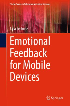 Emotional Feedback for Mobile Devices Julia Seebode