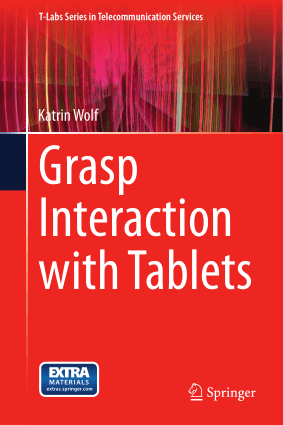 Grasp Interaction with Tablets Katrin Wolf