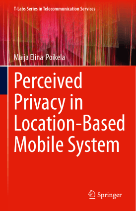 Perceived Privacy In Location-Based Mobile System Maija Poikela