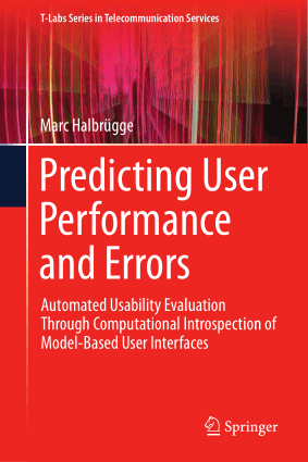 Predicting user performance and errors automated usability evaluation through computational introspection of model-based user interfaces