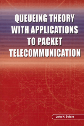 Queueing Theory with Applications to Packet Telecommunication