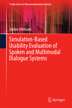 Simulation-Based Usability Evaluation of Spoken and Multimodal Dialogue Systems