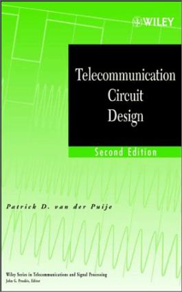 Telecommunication Circuit Design By van der Puije