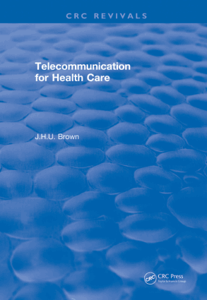 Telecommunication for Health Care Jack Harold Upton Brown