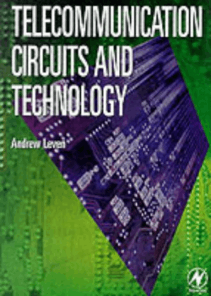 Telecommunication Circuits and Technology Andrew Leven