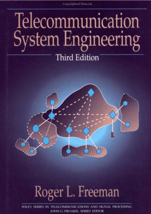 Telecommunication System Engineering Roger L. Freeman