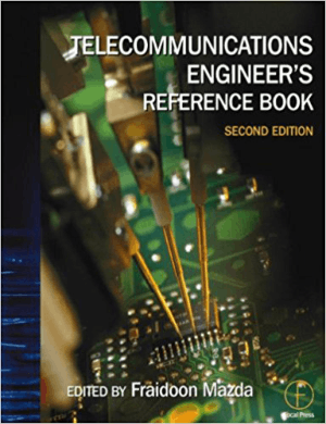 Telecommunications Engineer S Reference Book 2nd Edition By Fraidoon Mazda Pdf