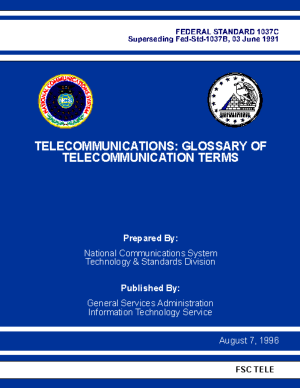 TELECOMMUNICATIONS GLOSSARY OF TELECOMMUNICATION TERMS FEDERAL STANDARD