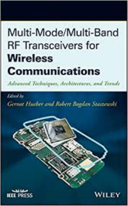 Multi-Mode-Multi-Band RF Transceivers for Wireless Communications Advanced Techniques Architectures and Trends Edited
