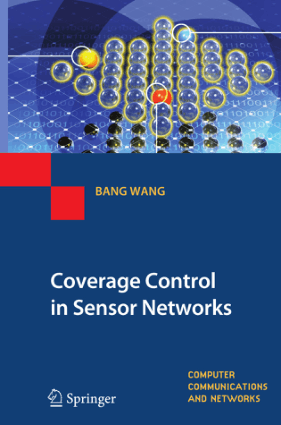 Coverage Control in Sensor Networks by Bang Wang